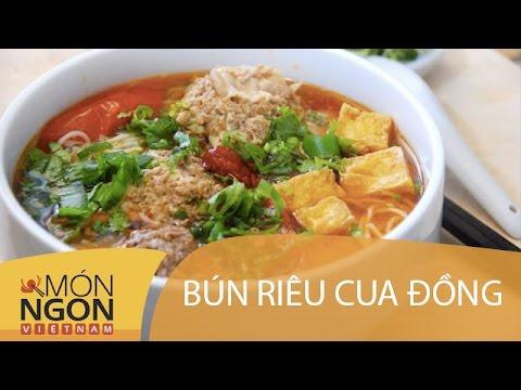 Dạy cách làm bún riêu cua đồng | Món Ngon Việt Nam