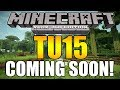 Minecraft Xbox PS3 TU15 Release Date News! Coming Soon