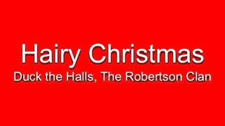"""Hairy Christmas (feat. Willie Robertson & Luke Bryan"