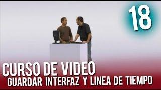 Video:  Guardar interfaz y linea de tiempo