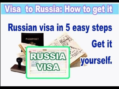 Visa to Russia. How to ....