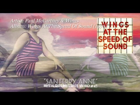 Paul McCartney & Wings - San Ferry Anne (1976) (Remaster w/Lyrics) [720p HD]