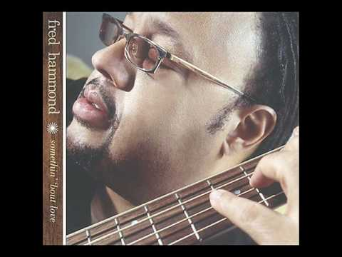 A Closer Walk - Fred Hammond