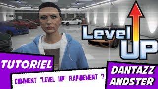 """TUTORIEL Comment """"LEVEL UP"""" RAPIDEMENT Sur GTA 5 ONLINE"""