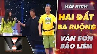 Hài Kịch Hai Đất Ba Ruộng - Vân Sơn ft Bảo Liêm ft Giáng Ngọc | Vân Sơn 34