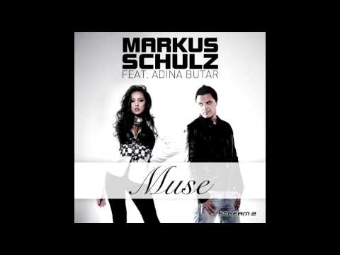 Markus Schulz feat. Adina Butar  - Muse [Official track HQ]