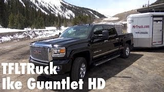2015 GMC Sierra 3500 takes on the new Ike Gauntlet HD Extreme Towing Test