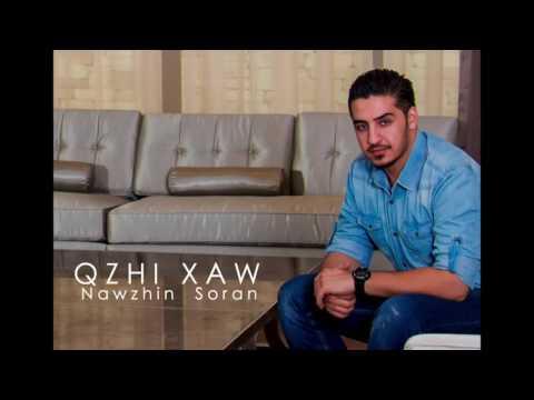 Nawzhin Soran - Qzhi Xawنهوژین سۆران - قژی خاو