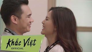 MV Từ Bỏ - Khắc Việt