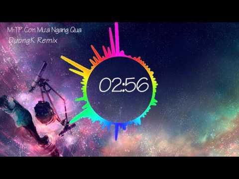 M-TP Cơn Mưa Ngang Qua - DuongK Remix (progessive & tropical house)