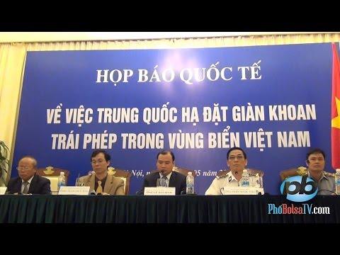 Trọn vẹn buổi họp báo về việc TQ hạ đặt giàn khoan trái phép (p1)