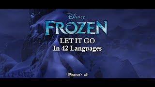 Frozen Let It Go (Multilanguage)