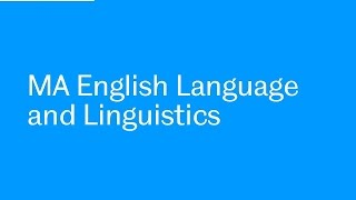 MA English Language and Linguistics