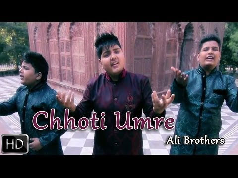 Chhoti Umre | Ishq De Charkhe | Ali Brothers | Full Official Music Video 2014