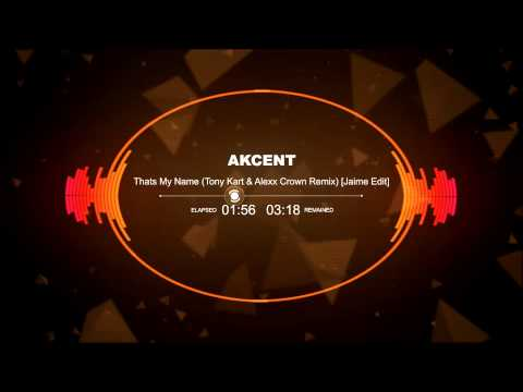 That S My Name Akcent Mp3 Download | MP3GOO