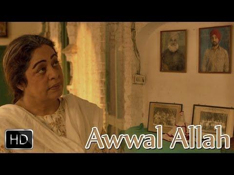 Awwal Allah   Punjab 1984   Diljit Dosanjh   Kirron Kher   Sonam Bajwa   Releasing 27th June 2014