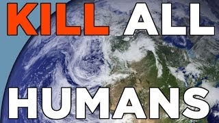 Kill All The Humans