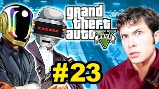 Grand Theft Auto V DAFT PUNK HEIST Part 23