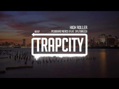 Pegboard Nerds - High Roller (feat. Splitbreed)