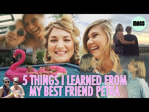 5 Life Lessons I Learned From My Best Friend Petra