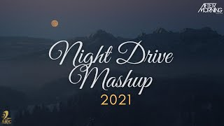 Night Drive Mashup 2021 Aftermorning Video HD Download New Video HD