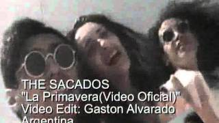 THE SACADOS La Primavera(Video Oficial)