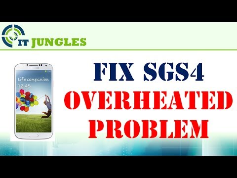 Samsung Galaxy S4: 14 things to Deal With Overheated Phone When It Gets Too Hot