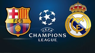 Real Madrid Vs Barcelona I Semi Final UEFA Champions