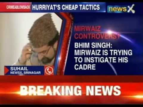 An outrageous political stunt by Mirwaiz says Bhim Singh