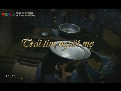 Trái tim người mẹ - Phim Việt Nam