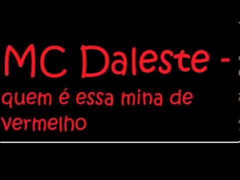 Mc Daleste - Quem é essa mina que tá de vermelho