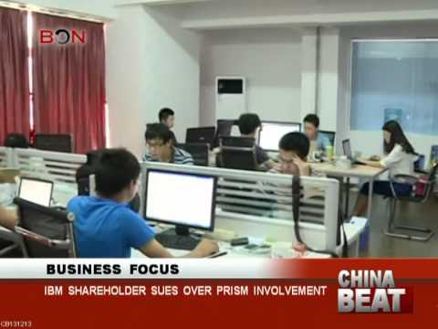 IBM shareholder sues over prism involvement - China Beat - Dec 13 ,2013 - BONTV China
