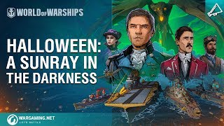 World of Warships - Halloween: A Sunray in the Darkness