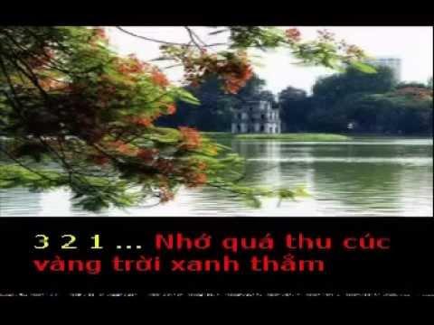 NHỚ VỀ HÀ NỘI   Thơ :Thúy Nga Nina NGUYEN   Phổ nhạc  HẢI ANH karaoke