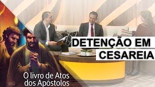 22/09/18 - Lição 12 - Detenção em Cesareia