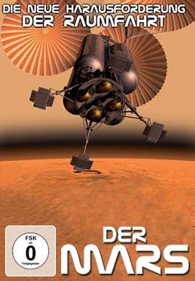 Die neue Herausforderung der Raumfahrt Der Mars