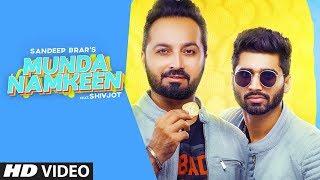 Munda Namkeen Sandeep Brar Shivjot Video HD Download New Video HD