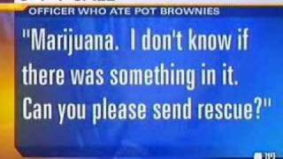"""911 Call-Cop """"Overdoses"""" On Pot Brownies"""