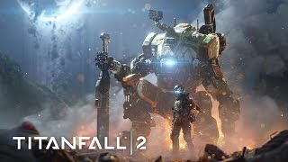 Titanfall 2 - Single Player Gameplay Trailer - Jack and BT-7274