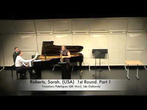 Roberts, Sarah. (USA) 1st Round. Part 1