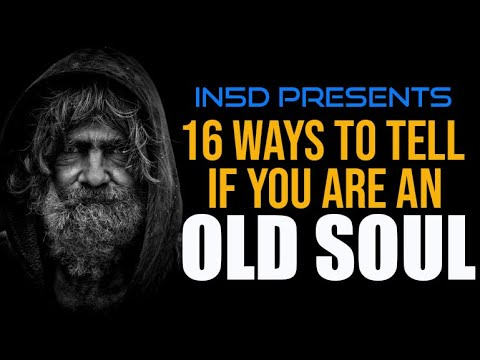 Are You an Old Soul? | in5d.com