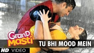 Tu Bhi Mood Mein - Grand Masti