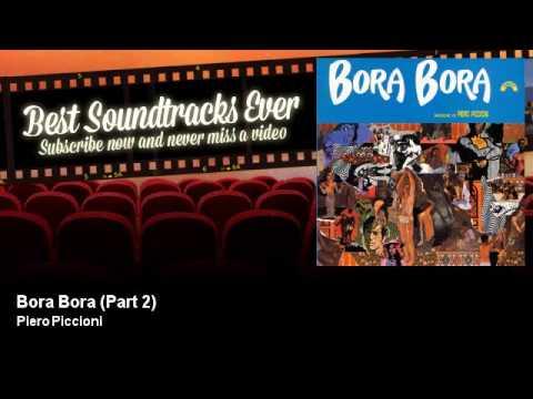 Piero Piccioni - Bora Bora - Part 2 - Bora Bora (1968)
