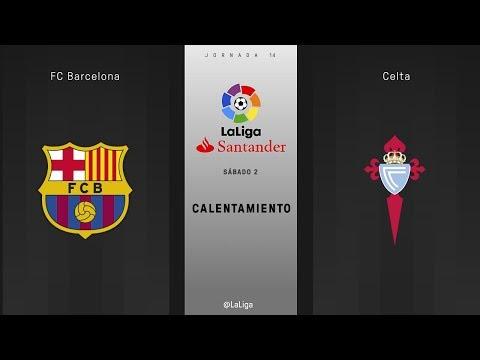 Calentamiento FC Barcelona vs Celta