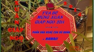 FVA Mung Xuan Giap Ngo 2014-vu doan Hawaii-video by huong N. Van BC Canada