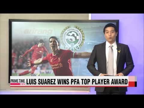World Football: Luis Suarez earns PFA Player of the Year honors