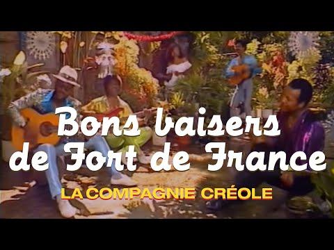 télécharger La Compagnie Créole – Bon Baiser De Fort De France