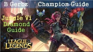 [Season 4] League Of Legends Vi Jungle Guide