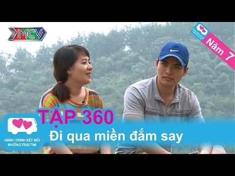 Đi qua miền đắm say | LOVEBUS | Năm 7 | Tập 360 | 201015