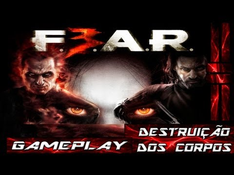 Gameplay - F.E.A.R. 3 - Fantasmas Doidos